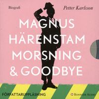 Morsning & goodbye