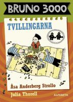 Tvillingarna / Åsa Anderberg Strollo ; illustrationer av Julia Thorell.