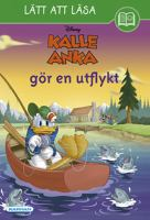 Kalle Anka gör en utflykt / text av Kate Ritchey ; illustrationer av The Disney Storybook Artists och Loter ; [översättning: Carola Rääf].