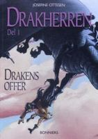 Drakherren: 1, Drakens offer